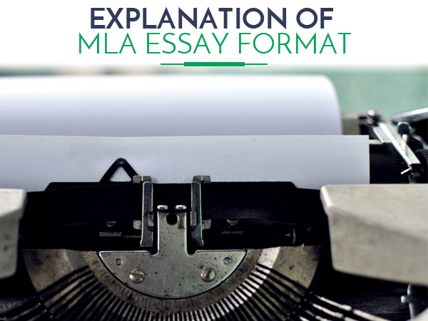 Explanation of MLA Essay Format