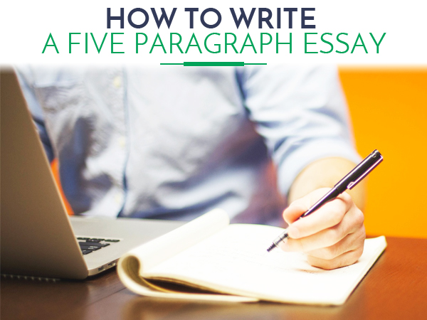 how to write five paragraph essay