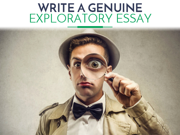 Writing an exporatory essay