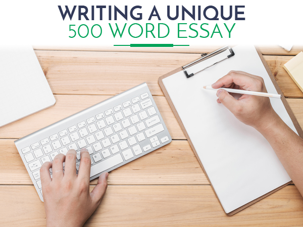 500 word essay writiing tips