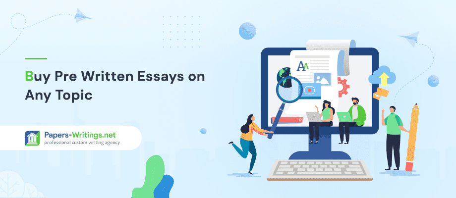 Buy Pre Written Essays on Any Topic