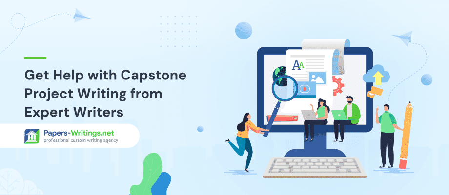Get Help with Capstone Project Writing from Expert Writers