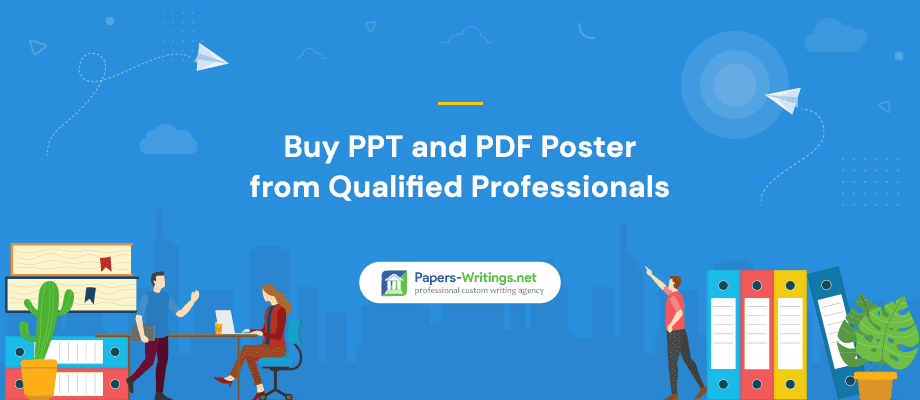Buy PPT and PDF Poster from Qualified Professionals